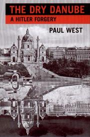 THE DRY DANUBE by Paul West