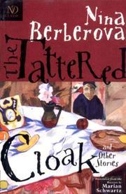 THE TATTERED CLOAK by Nina Berberova