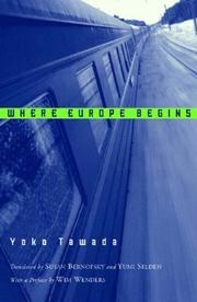 WHERE EUROPE BEGINS by Yoko Tawada