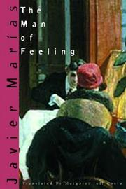 THE MAN OF FEELING by Javier Marías