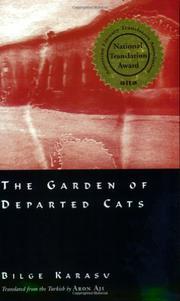 THE GARDEN OF THE DEPARTED CATS by Bilge Karasu
