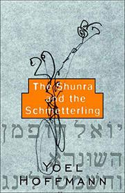 THE SHUNRA AND THE SCHMETTERLING by Yoel Hoffmann
