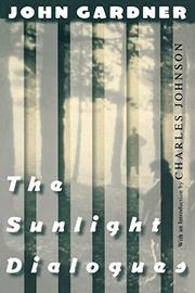 THE SUNLIGHT DIALOGUES by John Gardner