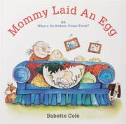 MOMMY LAID AN EGG! by Babette Cole