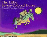 THE LITTLE SEVEN-COLORED HORSE by Robert D. San Souci