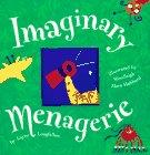 IMAGINARY MENAGERIE by Layne Longfellow