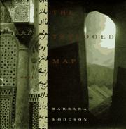 THE TATTOOED MAP by Barbara Hodgson