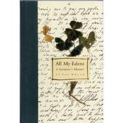 ALL MY EDENS by Pat Welsh