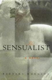 THE SENSUALIST by Barbara Hodgson