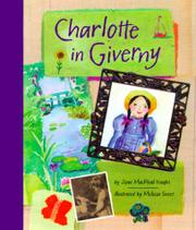CHARLOTTE IN GIVERNY by Joan MacPhail Knight