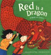 RED IS A DRAGON by Roseanne Thong