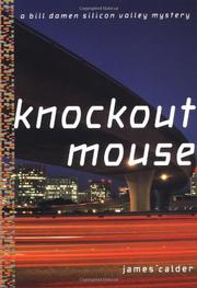 KNOCKOUT MOUSE by James Calder