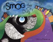 SMOG THE CITY DOG by Adria Meserve