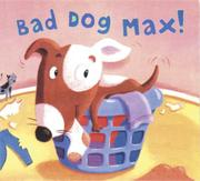 BAD DOG MAX! by Marina Windsor