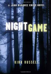 NIGHT GAME by Kirk Russell