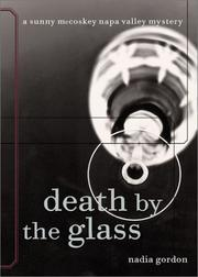 DEATH BY THE GLASS by Nadia Gordon