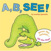 A, B, SEE! by Marilyn Janovitz