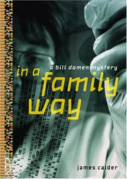 IN A FAMILY WAY by James Calder
