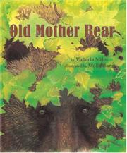 OLD MOTHER BEAR by Victoria Miles