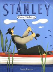 STANLEY GOES FISHING by Craig Frazier