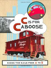 C IS FOR CABOOSE by Chronicle Books