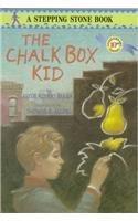 THE CHALK BOX KID by Clyde Robert Bulla