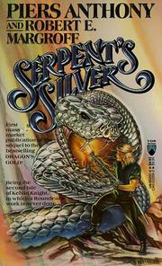 SERPENT'S SILVER by Piers Anthony