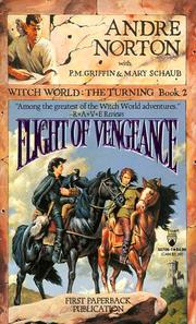 FLIGHT OF VENGEANCE by Andre Norton