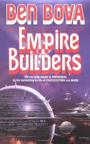 EMPIRE BUILDERS by Ben Bova