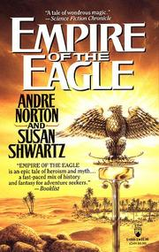 EMPIRE OF THE EAGLE by Andre Norton