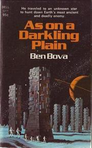 AS ON A DARKLING PLAIN by Ben Bova