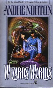 WIZARDS' WORLDS by Andre Norton