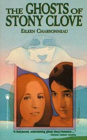 THE GHOSTS OF STONY CLOVE by Eileen Charbonneau