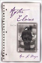 AFTER ELAINE by Ann L. Dreyer