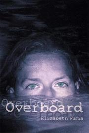 OVERBOARD by Elizabeth Fama