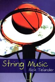 STRING MUSIC by Rick Telander