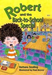 ROBERT AND THE BACK-TO-SCHOOL SPECIAL by Barbara Seuling