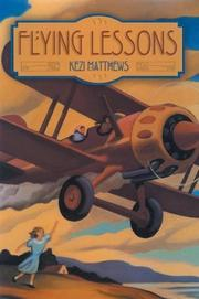 FLYING LESSONS by Kezi Matthews