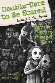 DOUBLE-DARE TO BE SCARED by Robert D. San Souci
