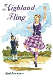 HIGHLAND FLING by Kathleen Ernst