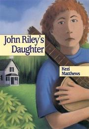 JOHN RILEY'S DAUGHTER by Kezi Matthews