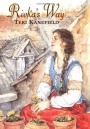 RIVKA'S WAY by Teri Kanefield