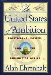 THE UNITED STATES OF AMBITION by Alan Ehrenhalt