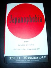 JAPANOPHOBIA by Bill Emmott