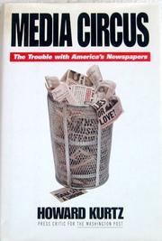 MEDIA CIRCUS by Howard Kurtz