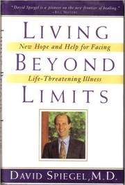 LIVING BEYOND LIMITS by David Spiegel