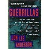 GUERRILLAS by Jon Lee Anderson