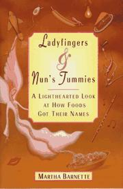 LADYFINGERS AND NUN'S TUMMIES by Martha Barnette