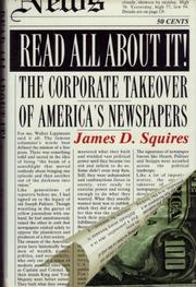 READ ALL ABOUT IT! by James D. Squires
