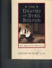 THE DEATHS OF SYBIL BOLTON by Jr. McAuliffe